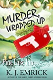 Front cover for the book Murder, Wrapped Up (Pine Lake Inn Cozy Mystery Book 3) by K.J. Emrick