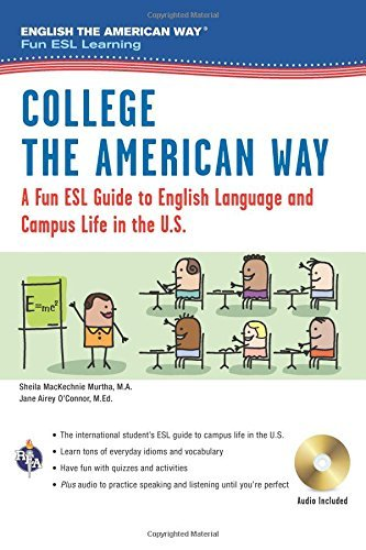 College the American Way: A Fun ESL Guide to English Language & Campus Life in the U.S. (Book + Audio) (English as a Second Language Series) by Sheila MacKechnie Murtha M.A. (2016-11-17)