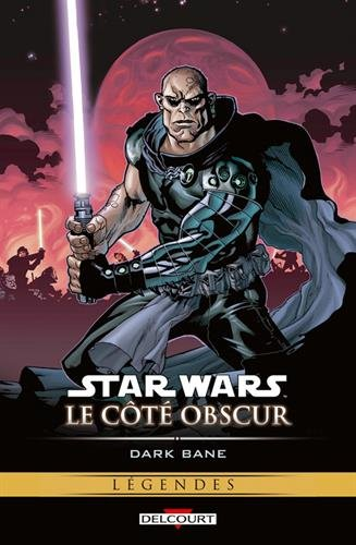 Star Wars, Le côté obscur, Tome 9 : Dark Bane
