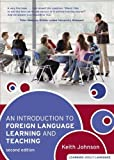 An Introduction to Foreign Language Learning and Teaching (2nd Edition) (Learning About Language) 2nd (second) Edition b