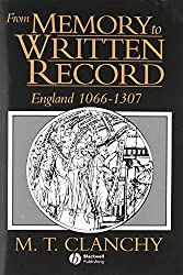 From Memory to Written Record England 1066-1307