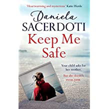 Keep Me Safe (Seal Island): Lose your heart to the Million Copy Selling Author