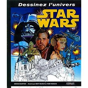Dessinez l'univers Star Wars
