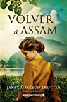 Volver a Assam par Janet MacLeod Trotter