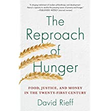 The Reproach of Hunger: Food, Justice, and Money in the Twenty-First Century (English Edition)