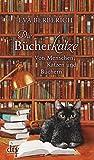 Die Bücherkatze: Erzählungen