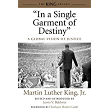 """In a Single Garment of Destiny"": A Global Vision of Justice (King Legacy)"
