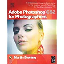 Adobe Bundle: Adobe Photoshop CS2 for Photographers: A professional image editor's guide to the creative use of Photoshop for the Macintosh and PC by Evening, Martin (2005) Paperback