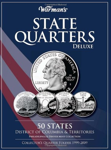 Warman's State Quarters Deluxe: 50 States, District of Columbia & Territories, Philadelphia & Denver Mint Collection, Collector's Quarter Folder