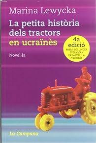 La petita història dels tractors en ucraïnès par Marina Lewycka