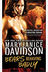 Bears Behaving Badly (BeWere My Heart Book 1) Kindle Edition