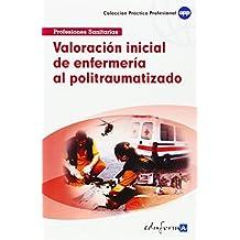 VALORACIÓN INICIAL DE ENFERMERÍA AL POLITRAUMATIZADO