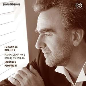 Brahms: Piano Sonata No. 3 | Handel Variations (Jonathan Plowright) (Hybrid SACD)