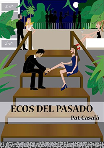 Ecos del Pasado por Pat Casalà