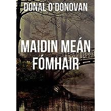Maidin Meán Fómhair (Irish Edition)
