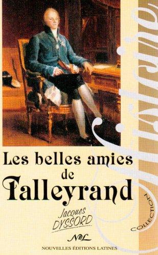 Les belles amies de monsieur de Talleyrand