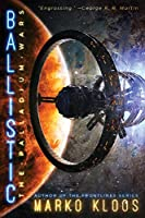 Ballistic (The Palladium Wars Book 2) (English Edition)