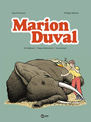 Marion Duval intégrale, Tome 4