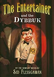 The Entertainer and the Dybbuk by Sid Fleischman (2007-09-05)