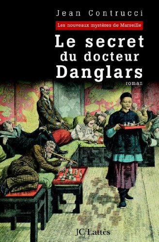 Livre Le secret du docteur Danglars (Romans historiques) epub, pdf