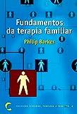 Fundamentos da Terapia Familiar