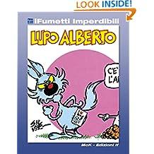 Lupo Alberto n. 1 (iFumetti Imperdibili): Il mensile di Lupo Alberto n. 1, dicembre 1983 (Italian Edition)