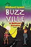Buzz Ville: A Buffoon's Paradise