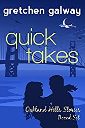 Quick Takes: Oakland Hills Stories Boxed Set (Oakland Hills Book 5) (English Edition)