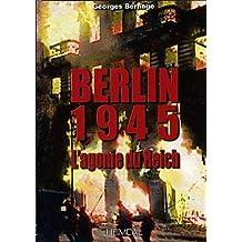 Berlin 1945 by Georges Bernage (2011-01-01)