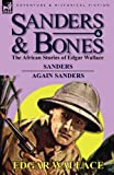 Sanders & Bones-The African Adventures: 6-Sanders & Again Sanders