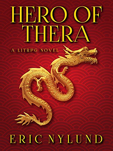 Hero of Thera: a LitRPG novel (English Edition)