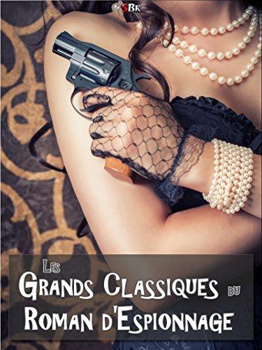 Les Grands Classiques du Roman d'Espionnage par Rudyard Kipling