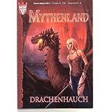Drachenhauch. Mythenland, Band 1