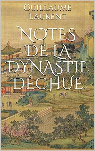 Couverture du livre Notes de la dynastie déchue