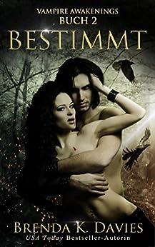 Bestimmt (Vampire Awakenings 2) von [Davies, Brenda K.]