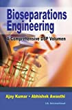 Bioseparation Engineering: A Comprehensive DSP Volumen