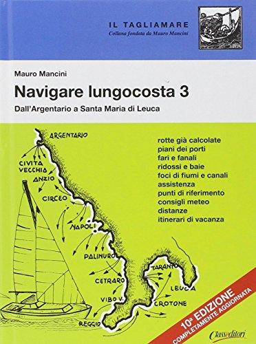 Navigare lungocosta: 3 (Il tagliamare)