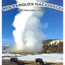 Mis Paraques Nacionales (The World Around Me)