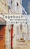 Tagebuch der verlorenen Erinnerung von Kerstin Westerbeck