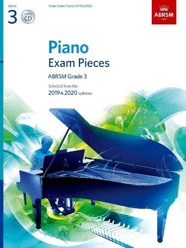 Piano Exam Pieces 2019 & 2020, ABRSM Grade 3, with CD: Selected from the 2019 & 2020 syllabus (ABRSM Exam Pieces) por Abrsm