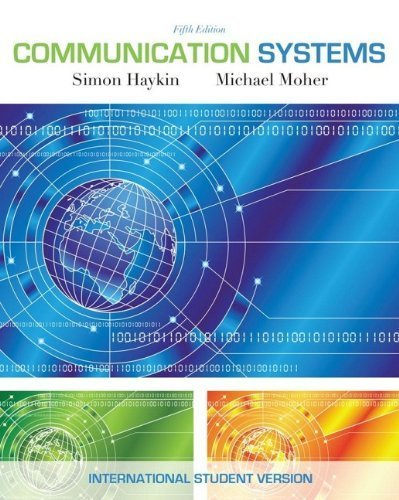 Communication Systems 5/E by Simon Haykin, Michael Moher (2009) Paperback