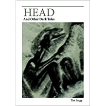 Head: And Other Dark Tales