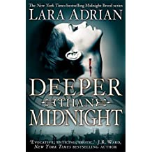 Deeper Than Midnight (Midnight Breed) by Lara Adrian (2011-08-11)