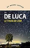 Le tour de l'oie (Du monde entier) - Format Kindle - 9782072822582 - 11,99 €