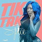 Tik Tak (Produced by ZJ Liquid)