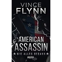American Assassin - Wie alles begann: Thriller