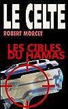 Les Cibles du Hamas (LE CELTE t. 28)