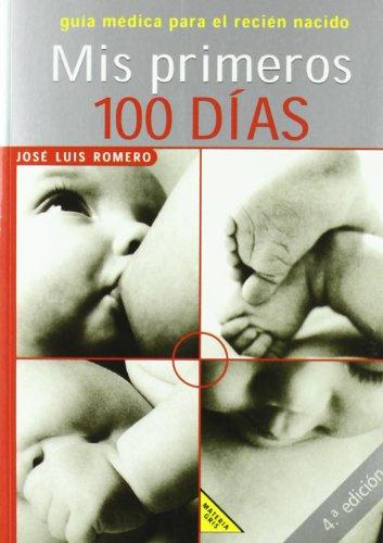 MIS PRIMEROS 100 DIAS