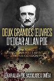 Deux Grandes Œuvres d'Edgar Allan Poe: Histoires extraordinaires Et Aventures d'Arthur Gordon Pym (photos et illustrations)