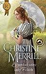 La verdad sobre lady Felkirk par Merrill